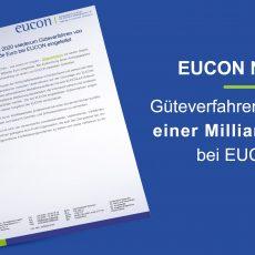 EUCON News: In 2020 wiederum Güteverfahren von über einer Milliarde Euro bei EUCON eingeleitet